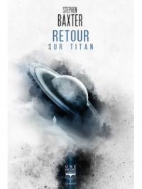 Retour sur Titans, Stephen Baxter
