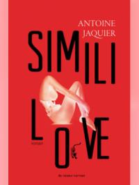 Simili Love d'Antoine JAQUIER