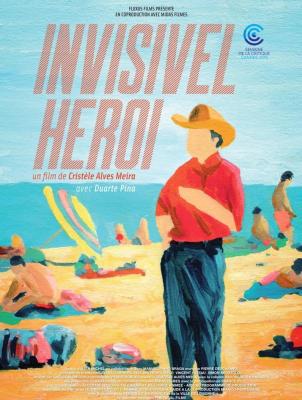 Invisível Herói (Invisible héro)   Cristèle Alves Meira. Réalisatrice